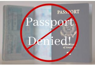 Reasons a Passport is Denied