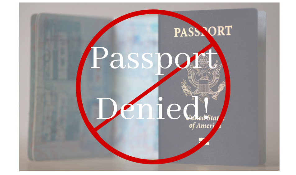 Reasons a Passport is Denied